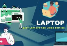 Best Video Editing Laptops