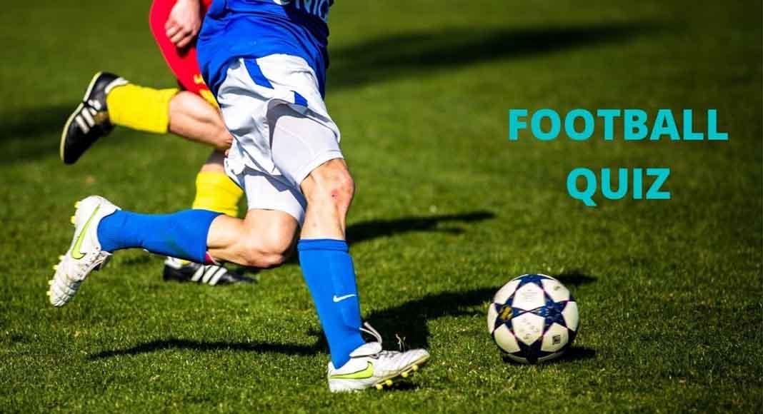 Football Quiz Questions